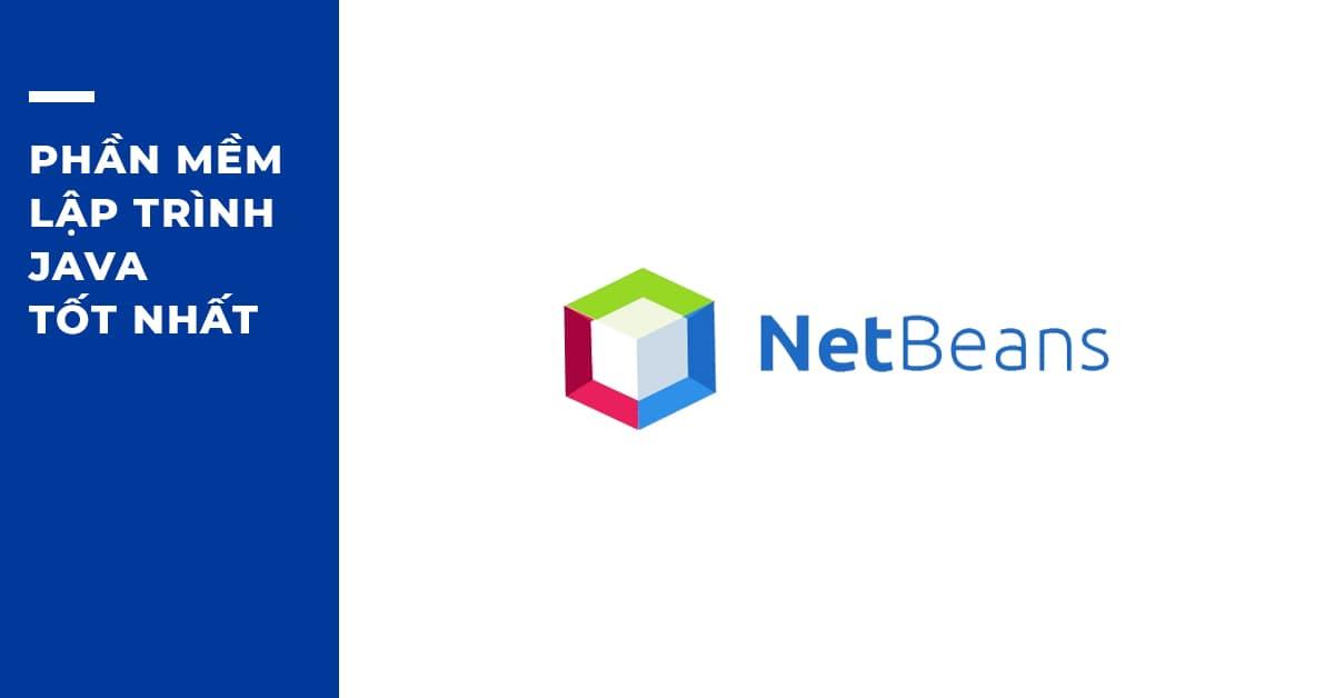 Phần mềm Lập trình Java tốt nhất: NetBeans